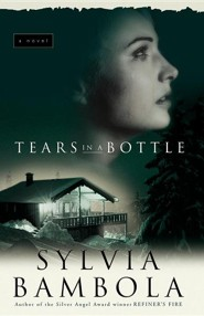 Tears in a Bottle  -     By: Sylvia Bambola