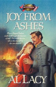 Joy from Ashes: Fredericksburg  -     By: Al Lacy