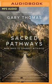 Sacred Pathways: Nine Ways to Connect with God, Unabridged Audiobook on MP3-CD
