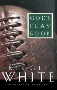 God's Playbook  -     By: Reggie White