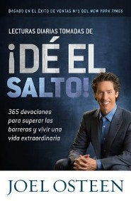 Lecturas Diarias Tomadas De &#161D&#233 El Salto!, Daily Readings from Break Out!  -     By: Joel Osteen