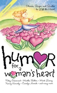 Humor For A Women's Heart    -     By: Patsy Clairmont, Martha Bolton