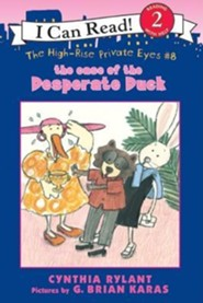 The Case of the Desperate Duck  -     By: Cynthia Rylant     Illustrated By: G. Brian Karas