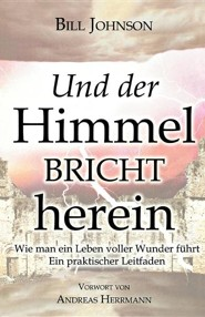 When Heaven Invades Earth (German)  -     By: Bill Johnson