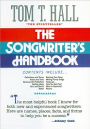 The Songwriter's Handbook  -     By: Tom T. Hall