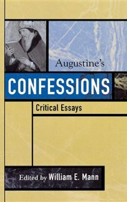 Augustine's Confessions  -     Edited By: William E. Mann     By: William E. Mann(ED.)
