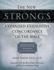 The New Strong's Exhaustive Concordance of the Bible - Slightly Imperfect