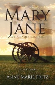 Mary Jane-Second Edition, Edition 0002  -     By: Anne Marie Fritz