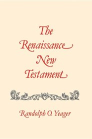 The Renaissance New Testament: Matthew 1-8