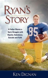 Ryan's Story  -     By: Kenneth M. Dignan