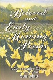 Beloved and Early Morning Poems  -     By: Carol Leff