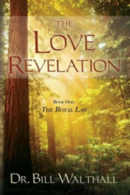 The Love Revelation  -     By: Bill Walthall