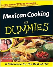 Mexican Cooking for Dummies