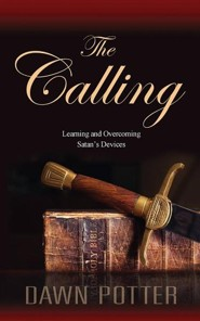 The Calling  -     By: Dawn Potter