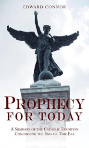 Prophecy for Today:  -     By: Edward Connor
