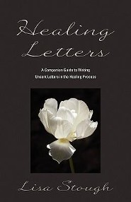 Healing Letters  -     By: Lisa Stough