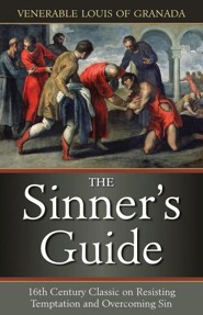 The Sinners Guide  -     By: Venerable Louis of Granada