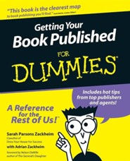 Getting Your Book Published for Dummies  -     By: Sarah Parsons Zackheim, Adrian Zackheim