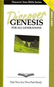 Discover Genesis, Part 2: For All GenerationsStudy Guide Edition