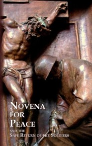 Novena for Peace and the Safe Return of Soldiers  -     By: Augustinian Fathers