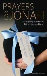 Prayers for Jonah  -     By: Jennifer Ann Wade