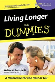 Living Longer for Dummies  -     By: Walter M. Bortz     Illustrated By: Rich Tennant
