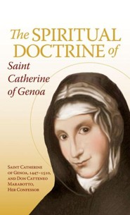 The Spiritual Doctrine of St. Catherine of Genoa  -     By: Saint Catherine of Genoa