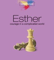 Esther: Courage in a Complicated World