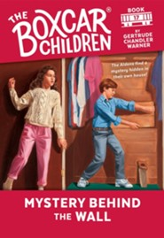 Mystery Behind the Wall  -     By: Gertrude Chandler Warner     Illustrated By: David Cunningham