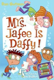 Mrs. Jafee Is Daffy!  -     By: Dan Gutman     Illustrated By: Jim Paillot