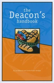 The Deacon's Handbook  -     By: Lori Wiersma, Connie Kuiper Vandyke