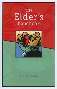 The Elder's Handbook  -     By: Louis M. Tamminga