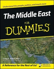 The Middle East for Dummies  -     By: Craig S. Davis