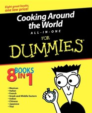 Cooking Around the World All-In-One for Dummies  -     By: Jack Bishop, Heather Dismore, Cesare Casella