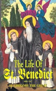 The Life of St. Benedict  -     By: Saint Gregory the Great