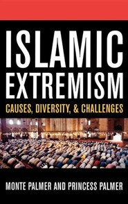 Islamic Extremism: Causes, Diversity, & Challenges  -     By: Monte Palmer, Princess Palmer