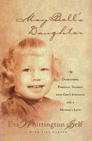 May Bell's Daughter  -     By: Eva Whittington-Self