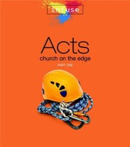 Acts: Church on the Edge, Part One  -     By: Cathie Brasser, Micki Hilbrand