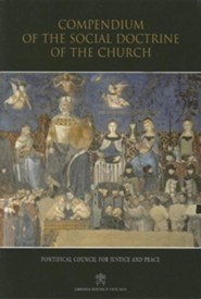 Compendium of the Social Doctrine of the Church, Edition 0003  -