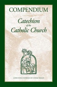 Compendium of the Catechism of the Catholic Church   -     By: Conference of Catholic Bishops