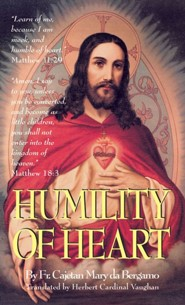 Humility of Heart  -     By: Mary Da Bergamo, Herbert Vaughan