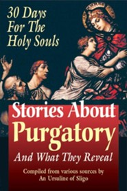 Stories about Purgatory: And What They Reveal  -     By: Tan Books