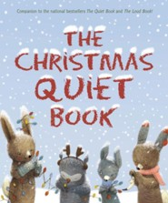 The Christmas Quiet Book  -     By: Deborah Underwood     Illustrated By: Renata Liwska