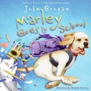 Marley Goes to School  -     By: John Grogan     Illustrated By: Richard Cowdrey, John Grogan