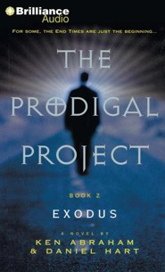 #2: The Prodigal Project: Exodus - unabridged audiobook on CD  -     Narrated By: Dick Hill     By: Ken Abraham, Daniel Hart