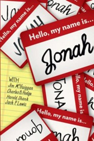 Hello, My Name Is Jonah: So Is Yours  -     By: Lynette Gray