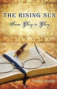 The Rising Sun  -     By: Folake T. Olumide