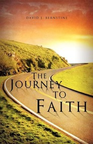 The Journey to Faith, Paper  -     By: David J. Bernstine