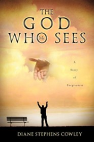 The God Who Sees Me  -     By: Diane Stephens Cowley