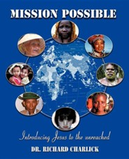 Mission Possible  -     By: Dr. Richard Charlick